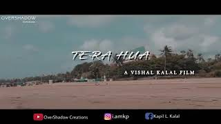 Tera Hua Loveratri song 2018 | Tera Hua Video | ashok jain