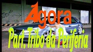 AGORA - All Star Brasil 2017 | Part Tribo da Periferia (VÍDEO CLIP)