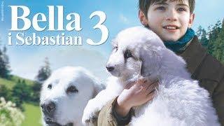 Bella i Sebastian 3 - zwiastun PL (premiera: 31 maja 2018)