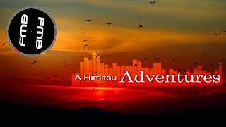 [Future Bass] A Himitsu - Adventures|Free Music