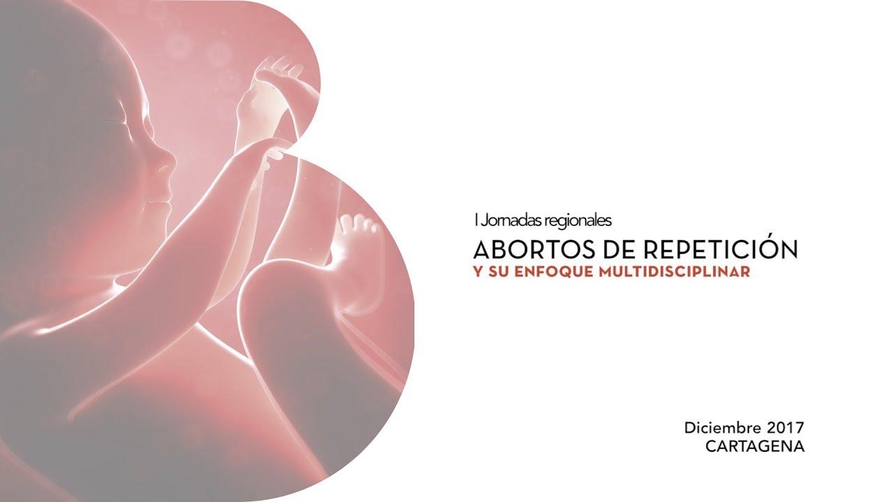 Los abortos de repetición y su abordaje multidisciplinar, a debate en Cartagena