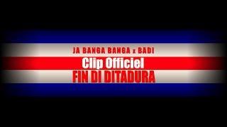 Ja banga banga - Fin di Ditadura feat. Badi (Clip Officiel)