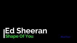 """Lirik Lagu Ed Sheeran """" Shape of You""""  (lyrics)"""