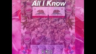 A Mill - All I Know