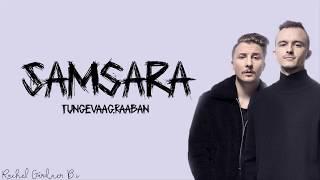 Tungevaag & Raaban – Samsara (Lyrics)