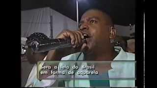Samba enredo Império Serrano 2004 - Aquarela Brasileira