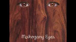 Mahogany Eyes - Sam Vincent Duffy (original)