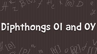 Diphthongs for kids: OI and OY | Kids Academy