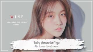 [Karaoke+Thaisub] Suran(수란) Feat. Changmo(창모) (Prod. SUGA) – Wine/If I Get Drunk Today (오늘 취하면 )