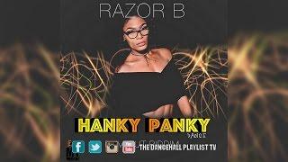 Razor B - Hanky Panky Dance (Bum Out Riddim) 2017