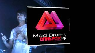 Dj The Fox - Mad Drums Ep *PROMO*