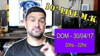 10ª LIVE M.K
