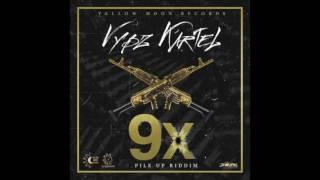 Vybz Kartel - 9X RAW Pile Up Riddim