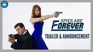 Release Announcement Spies Are Forever