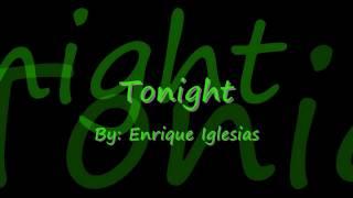 Tonight by Enrique Iglesias Lyrics