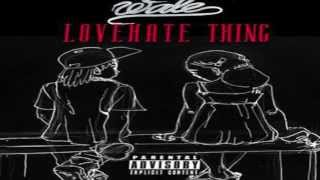 The Making of Wale's Love Hate Thing w/ Tone P, Sam Dew & Stokley Williams [Powered By I'AWoL]