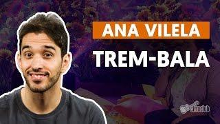 Videoaula Trem-Bala (part. Luan Santana) (aula de violão completa)