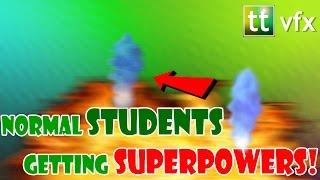 Normal STUDENTS getting SUPERPOWERS! VFX Video Montage   VFX Showreel NO Green Screen   NO Breakdown