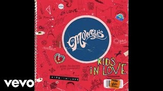 The Mowgli's - Kids In Love (Audio)