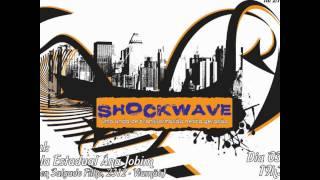 """SHOCKWAVE  """"Uma onda de transformação nesta geração"""""""
