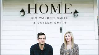 Kim Walker-Smith & Skyler Smith - Beauty Of Your Presence - Home 2013