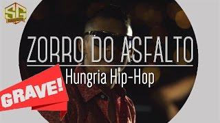 Hungria Hip Hop - Zorro do Asfalto (VERSAO GRAVE) +DOWNLOAD