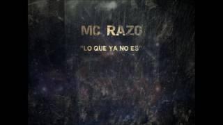 """Mc Razo -- """"Lo Que Ya No Es"""""""
