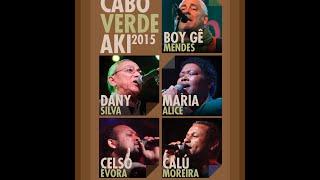 Cabo Verde Aki 2015 - 5 Junho B.Leza