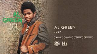 Al Green - Judy (Official Audio)