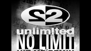 2 Unlimited - No Limit (Hit Me Remix)