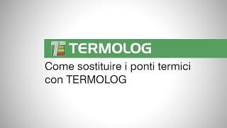Interventi con i ponti termici in TERMOLOG