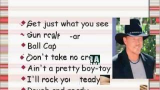 Trace Adkins--Rough and Ready--Lyrics