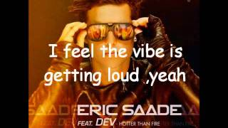 Eric Saade feat Dev - Hotter Than Fire - Lyrics
