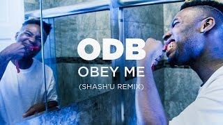 """**UNRELEASED TRACK -- """"OBEY ME"""" by Ol' Dirty Bastard (Shash'U Remix)"""