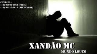 Xandão Mc - Mundo Louco