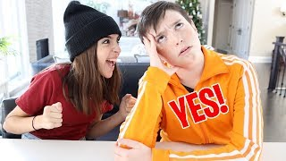 BROTHER SAYS YES TO EVERYTHING FOR 24 HOURS!!