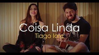 Coisa Linda - Tiago Iorc - Bia e Renan (dueto cover)