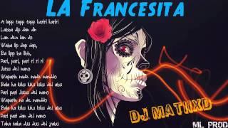 La Francesita (Remix) [ML Prod] DJ MatiixD