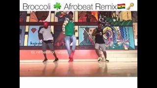 Broccoli afrobeat remix