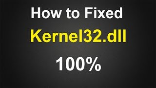 How to Fixed Kernel32.dll Error in Windows XP - Easy & Simple, Must Watch. Recommended!