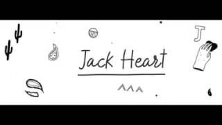 Jack Heart - She don't mind