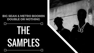 Samples From: Big Sean & Metro Boomin - Double or Nothing | XSamples
