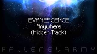 Evanescence - Anywhere (Hidden Track)