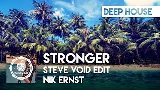 Nik Ernst - Stronger (Steve Void Edit)