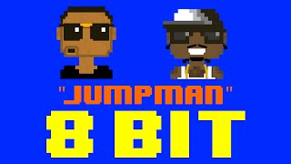 Jumpman (8 Bit Remix Cover Version) [Tribute to Drake & Future] - 8 Bit Universe
