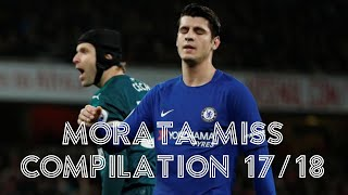 Morata Miss Compilation (all sitters missed 17/18) width=