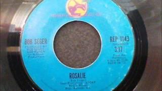 Bob Seger - Rosalie 1973