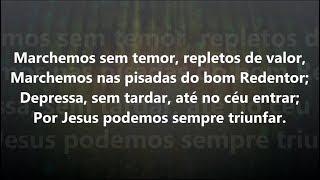 Hino 241 - Harpa Cristã - Marchemos Sem Temor