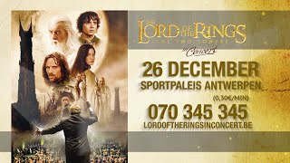 Lord of the Rings in Concert : The Two Towers 26 December Sportpaleis Antwerpen