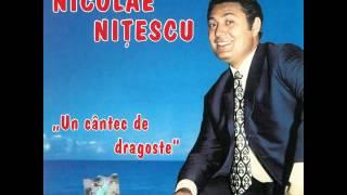 Nicolae Nițescu - Mi-e drag de tine